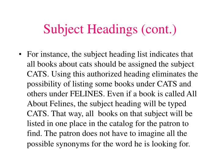 Subject Headings (cont.)