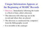 unique information appears at the beginning of marc records1