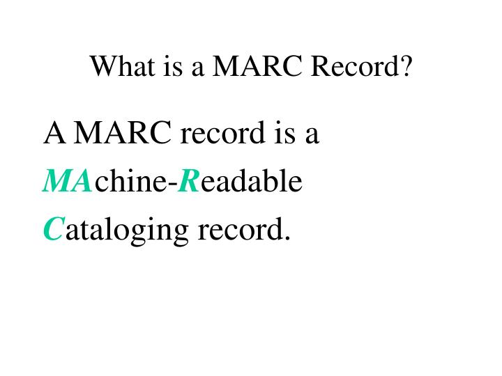 What is a MARC Record?