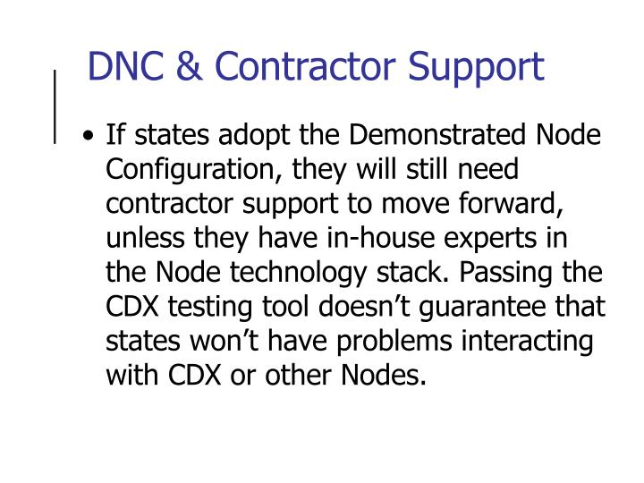 DNC & Contractor Support