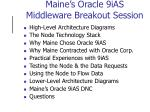 maine s oracle 9ias middleware breakout session