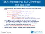 bkr international tax committee the past year