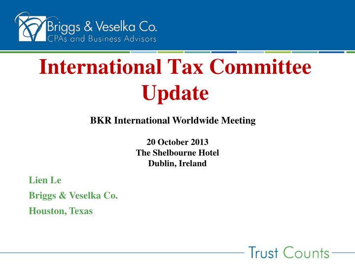 international tax committee update