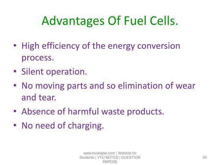 Advantages Of Fuel Cells.