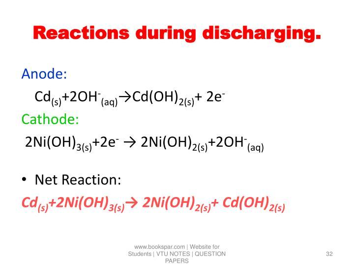 Reactions during discharging.