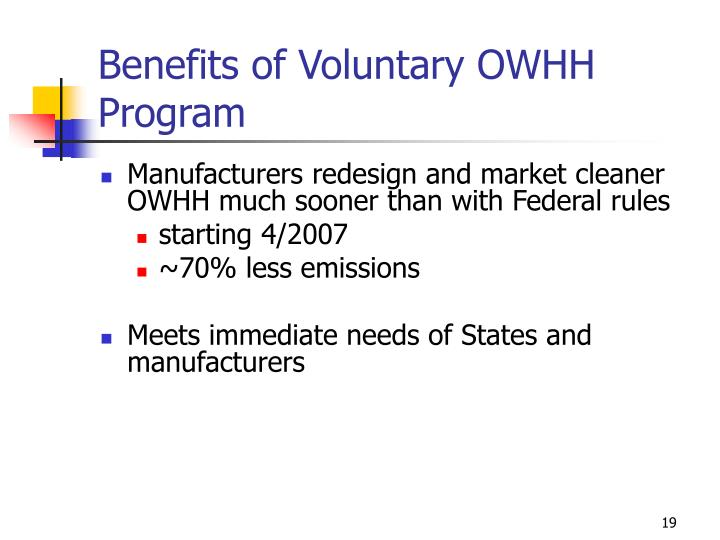 Benefits of Voluntary OWHH Program