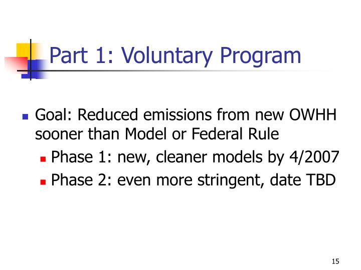 Part 1: Voluntary Program