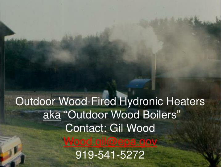 Outdoor Wood-Fired Hydronic Heaters