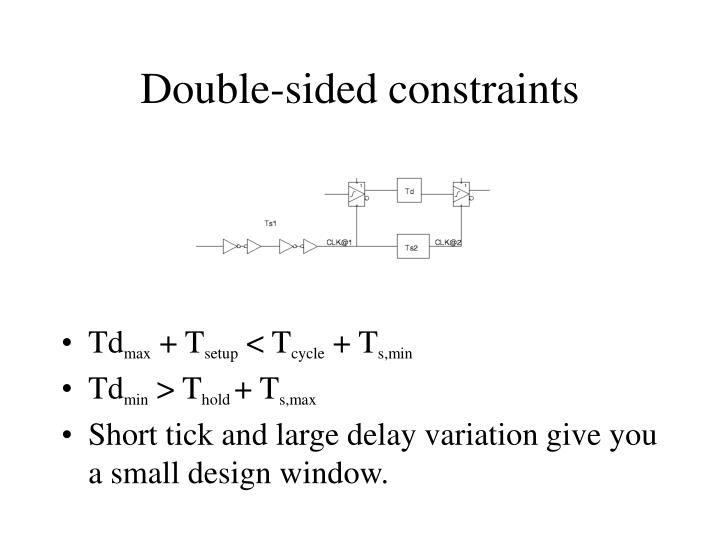 Double-sided constraints