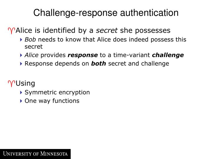 Challenge-response authentication