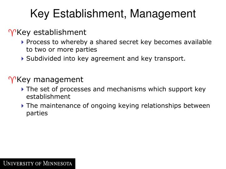 Key Establishment, Management