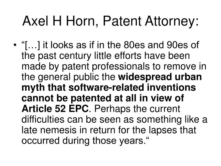 Axel H Horn, Patent Attorney:
