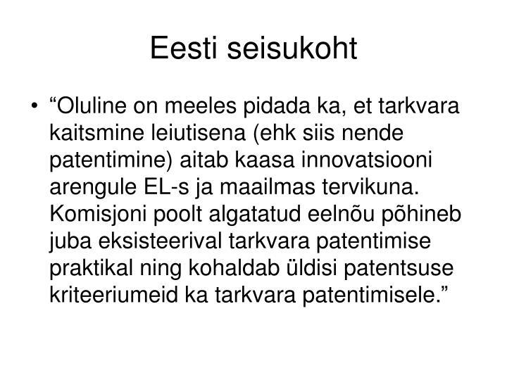 Eesti seisukoht