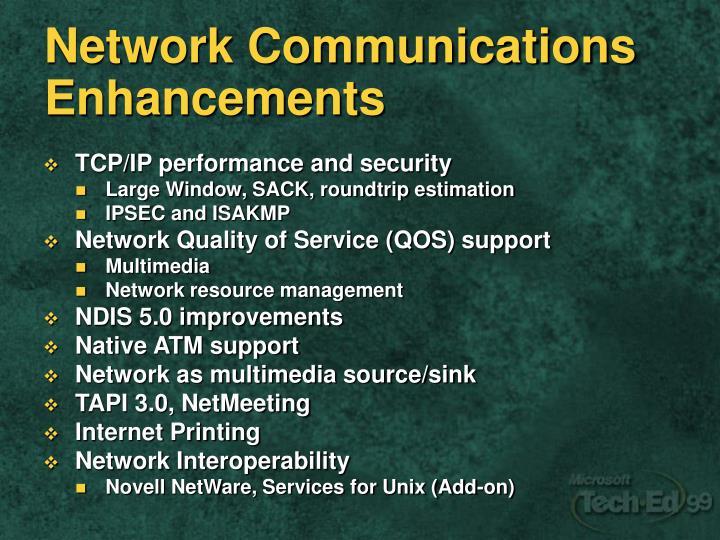 Network Communications Enhancements