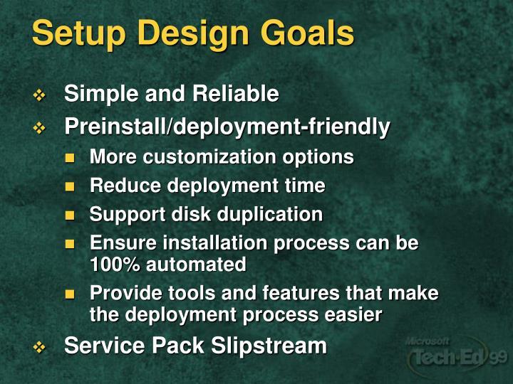 Setup Design Goals