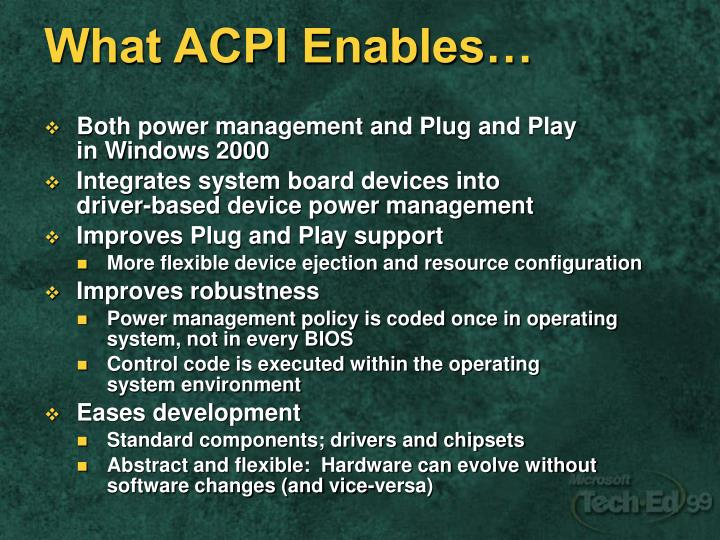 What ACPI Enables…