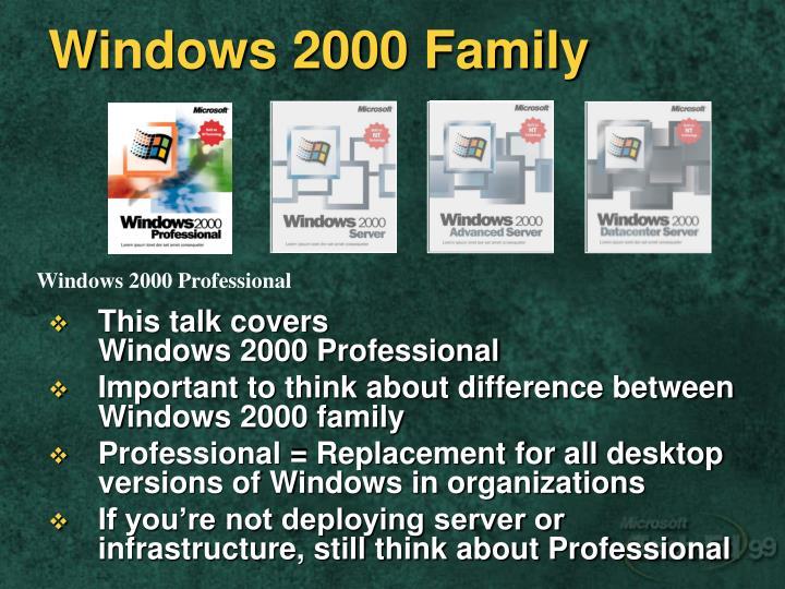 Windows 2000 Family