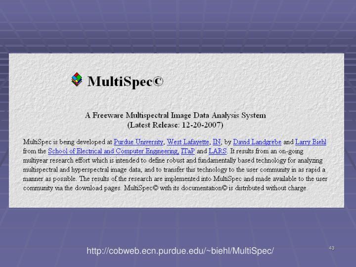 http://cobweb.ecn.purdue.edu/~biehl/MultiSpec/