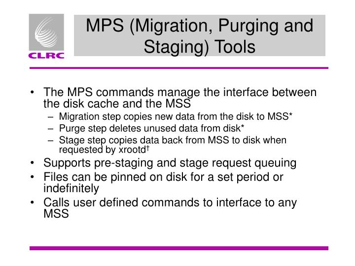 MPS (Migration, Purging and Staging) Tools
