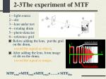 2 3the experiment of mtf