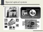 special optical system