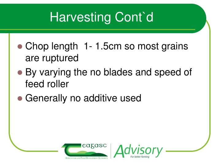 Harvesting Cont`d