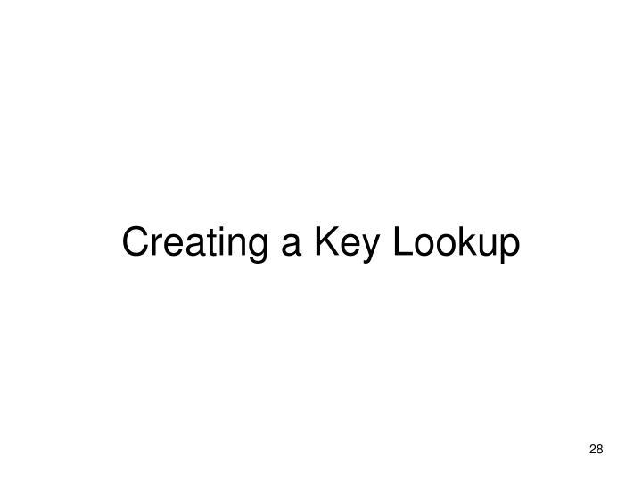 Creating a Key Lookup