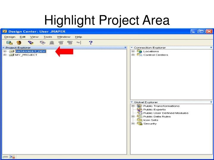 Highlight Project Area