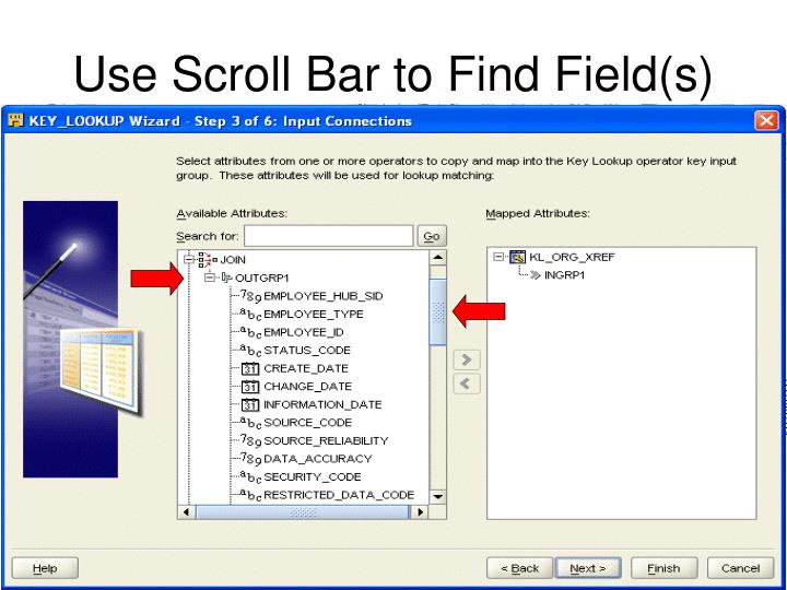 Use Scroll Bar to Find Field(s)