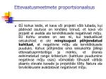 ettevaatusmeetmete proportsionaalsus6