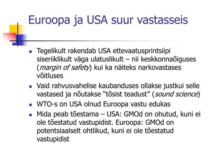 Euroopa ja USA suur vastasseis