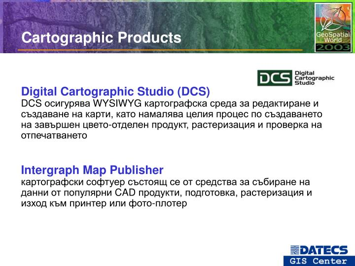 Cartographic Products