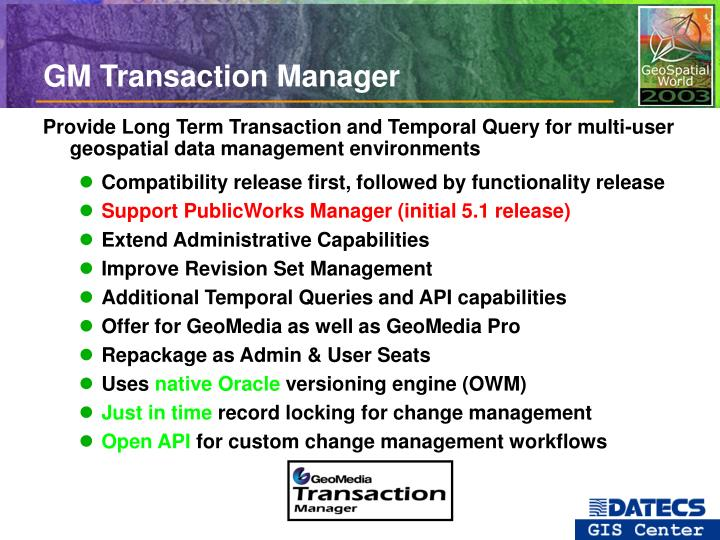 GM Transaction Manager