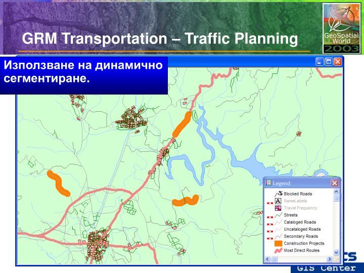 GRM Transportation – Traffic Planning