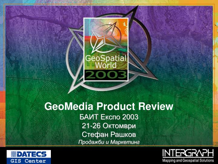 GeoMedia Product Review