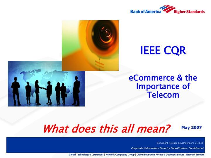 IEEE CQR