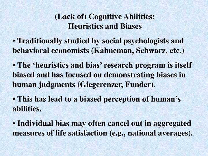 (Lack of) Cognitive Abilities: