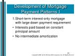 development of mortgage payment patterns i