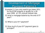 development of mortgage payment patterns ii1