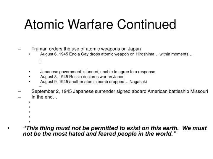 Atomic Warfare Continued