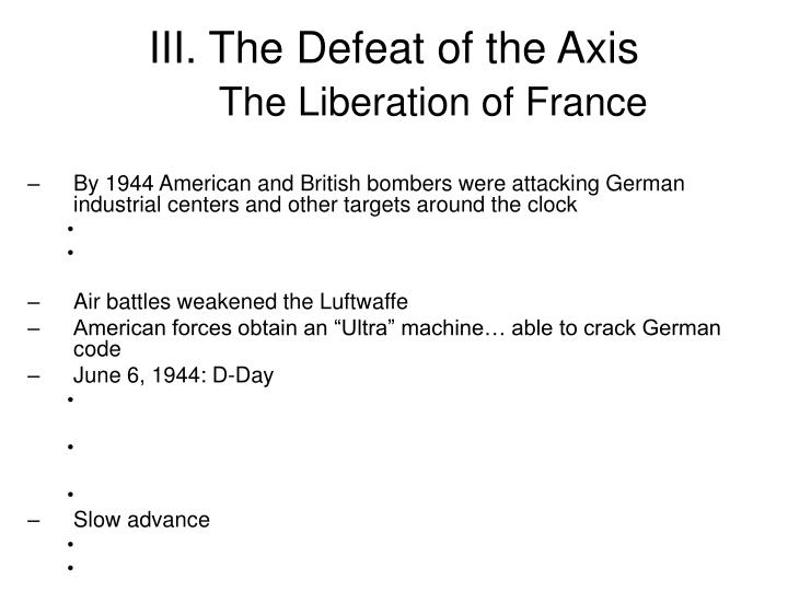 III. The Defeat of the Axis