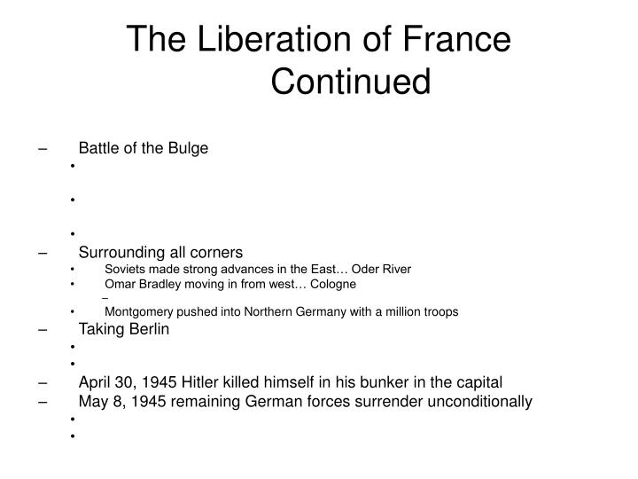 The Liberation of France Continued