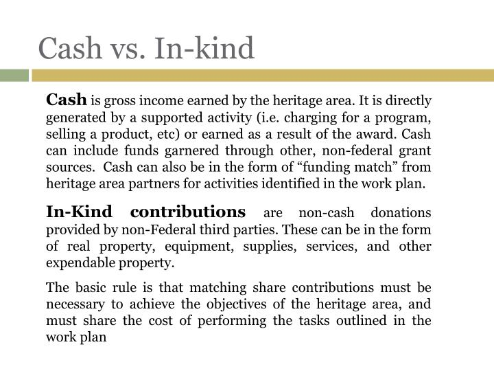 Cash vs in kind