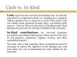 cash vs in kind