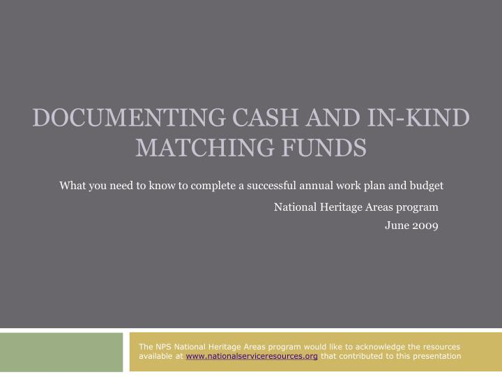 documenting cash and in kind matching funds