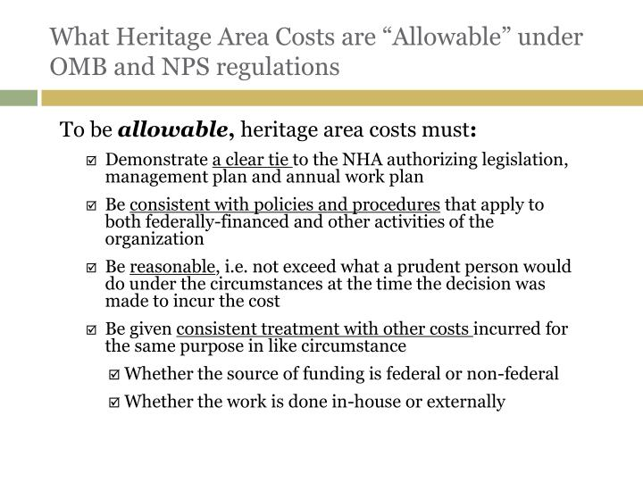 "What Heritage Area Costs are ""Allowable"" under OMB and NPS regulations"