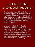 evolution of the institutional presidency