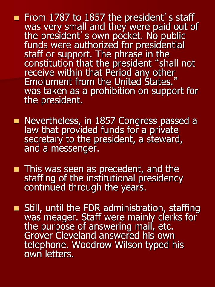 From 1787 to 1857 the president