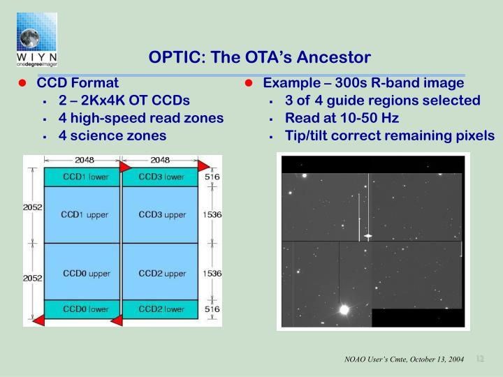 OPTIC: The OTA's Ancestor