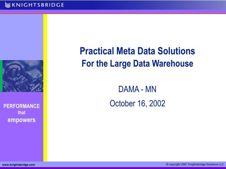 Practical Meta Data Solutions